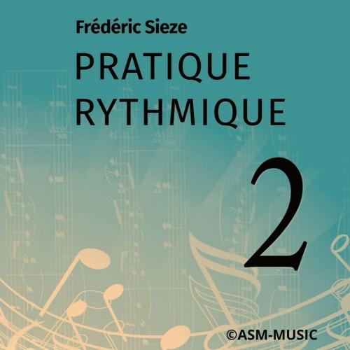 Pratique Rythmique VOL 2
