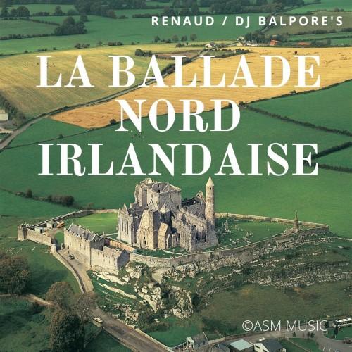 La Ballade Nord Irlandaise